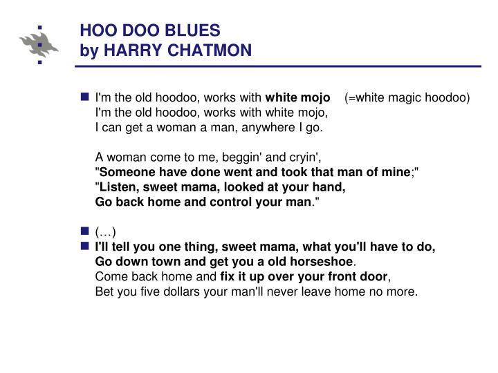 HOO DOO BLUES
