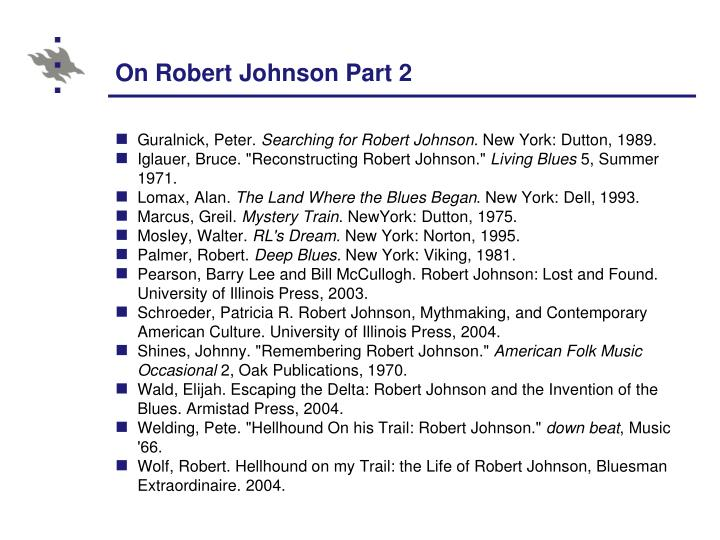 On Robert Johnson Part 2