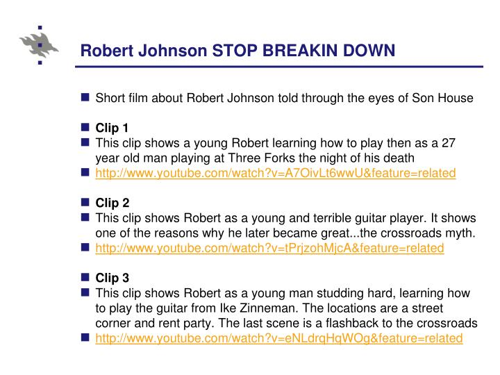 Robert Johnson STOP BREAKIN DOWN