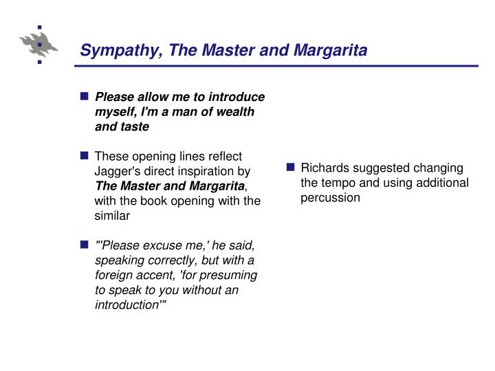 Sympathy, The Master and Margarita