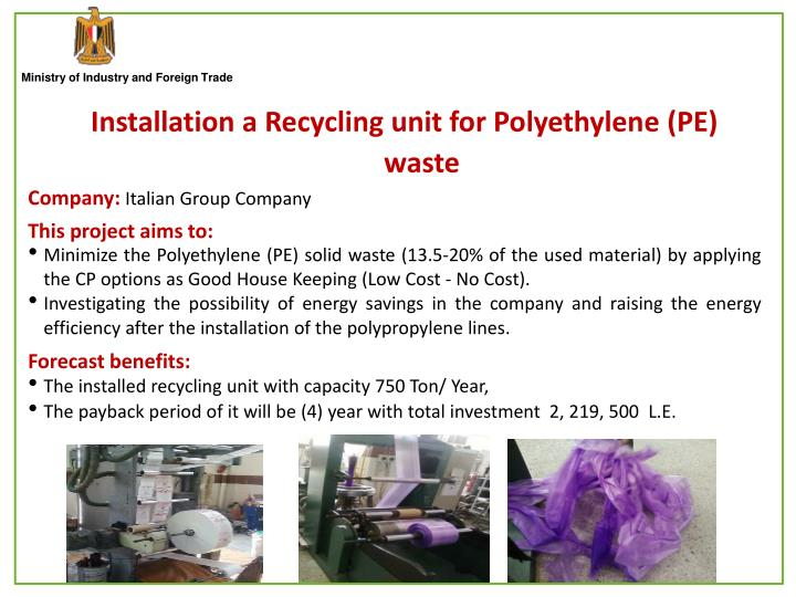 Installation a Recycling unit for Polyethylene (PE) waste