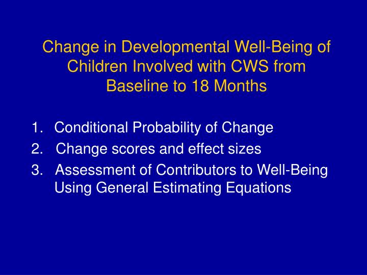 Change in Developmental Well-Being of Children Involved with CWS from Baseline to 18 Months