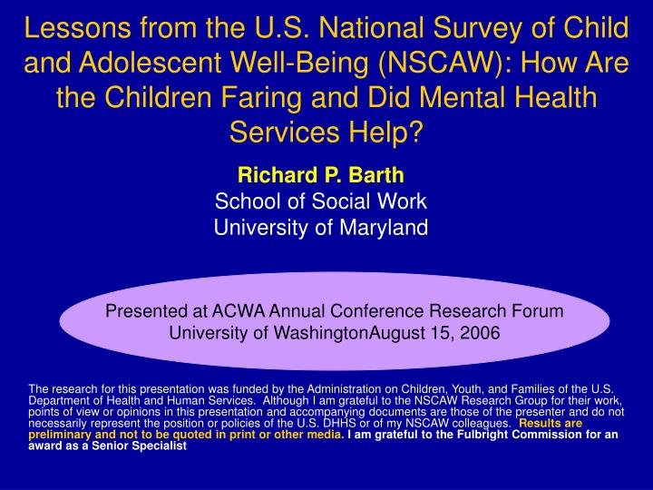 Lessons from the U.S. National Survey of Child and Adolescent Well-Being (NSCAW): How Are the Childr...