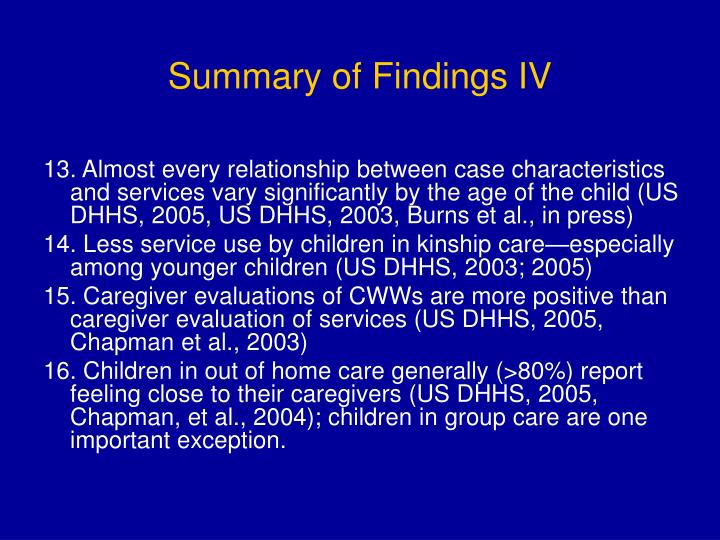 Summary of Findings IV