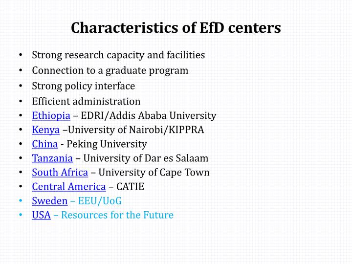 Characteristics of EfD centers