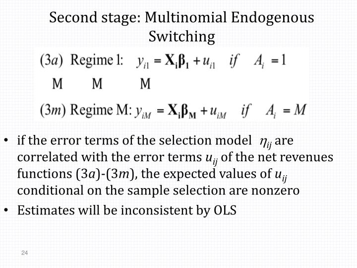 Second stage: Multinomial Endogenous Switching
