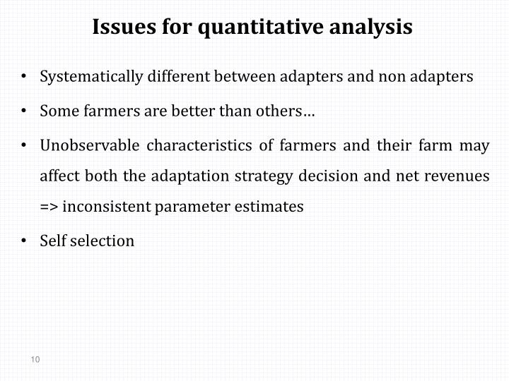 Issues for quantitative analysis
