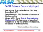 fasr science community input
