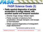 fasr science goals 3