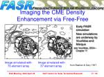 imaging the cme density enhancement via free free