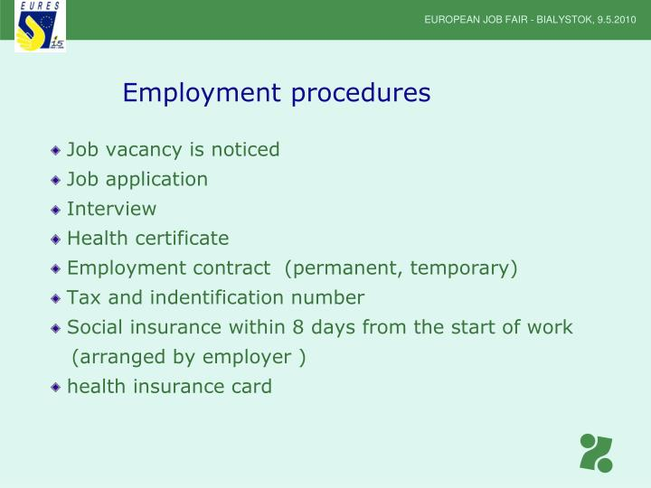 Employment procedures