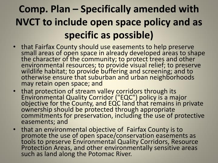 Comp. Plan – Specifically amended with NVCT to include open space policy and as specific as possible)