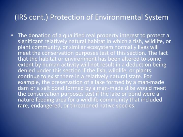 (IRS cont.) Protection of Environmental System