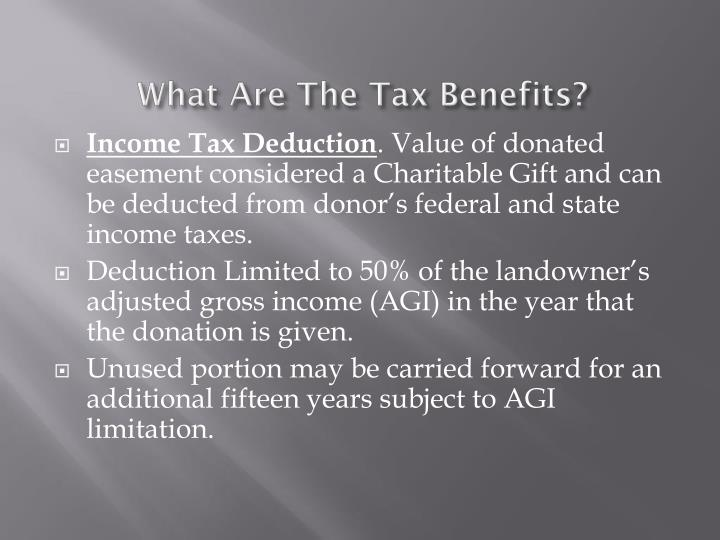 What Are The Tax Benefits?