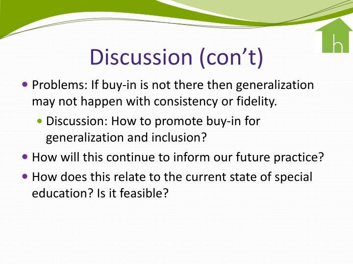 Discussion (con't)