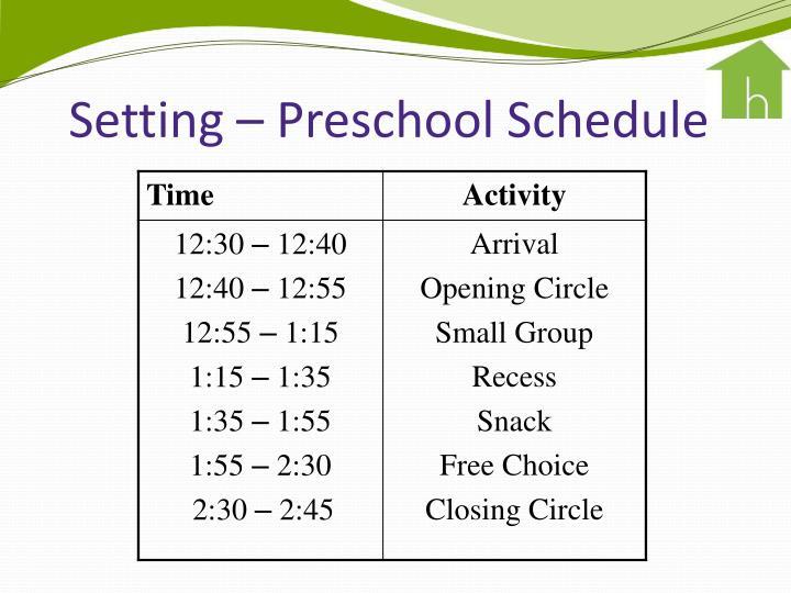 Setting – Preschool Schedule