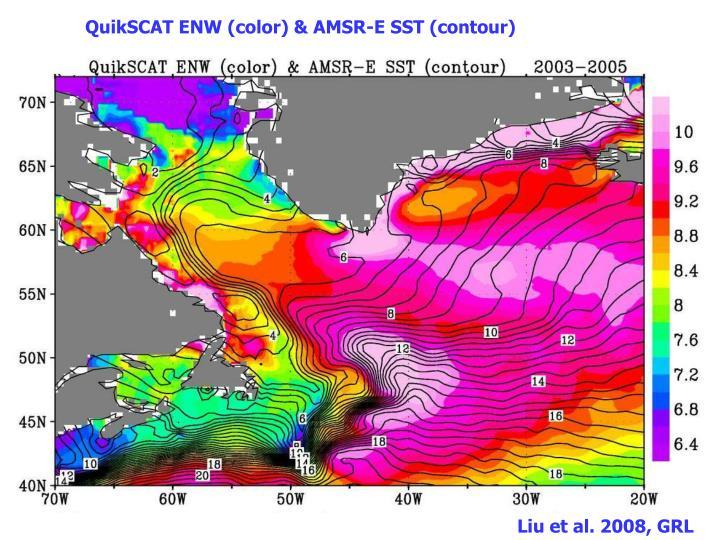 QuikSCAT ENW (color) & AMSR-E SST (contour)