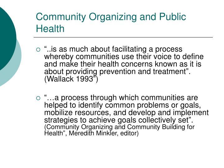 Community Organizing and Public Health