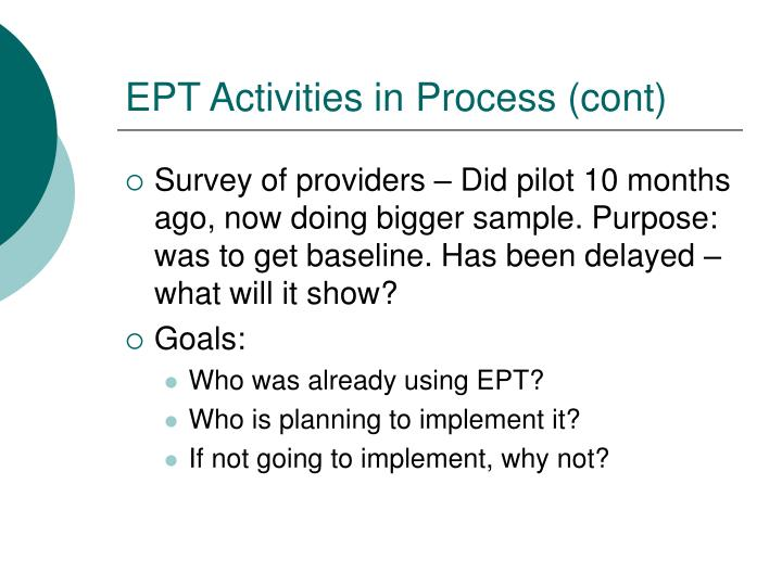 EPT Activities in Process (cont)