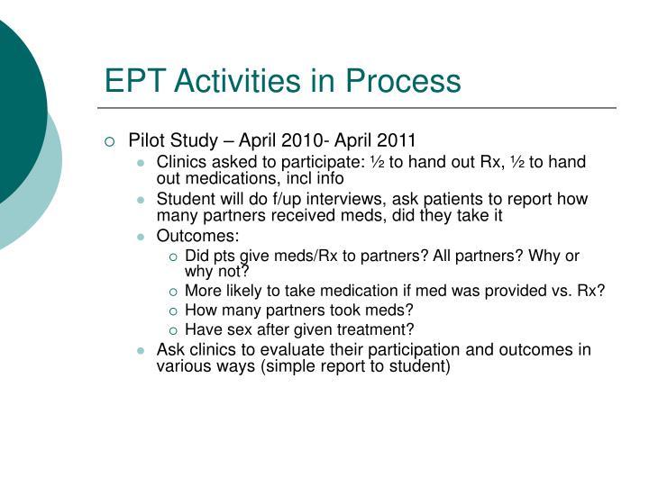 EPT Activities in Process