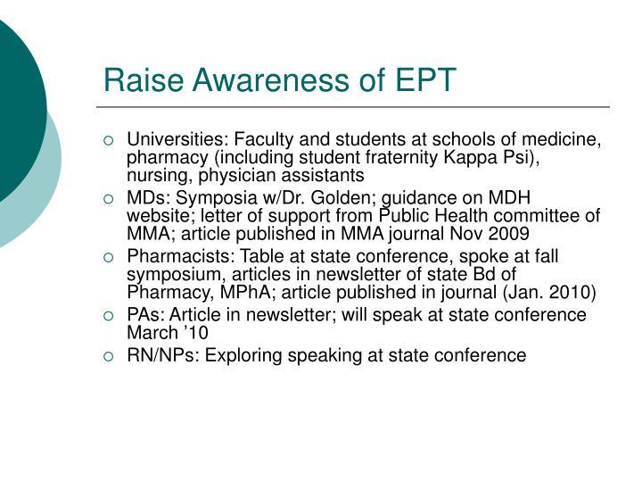 Raise Awareness of EPT