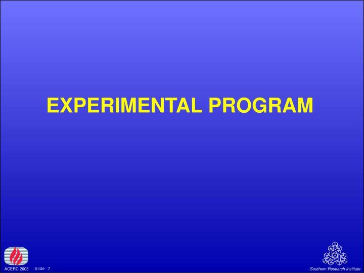 EXPERIMENTAL PROGRAM