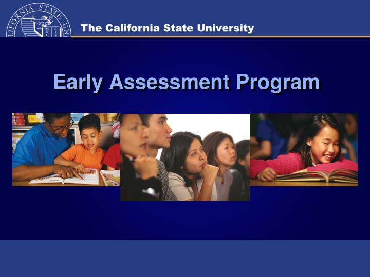early assessment program