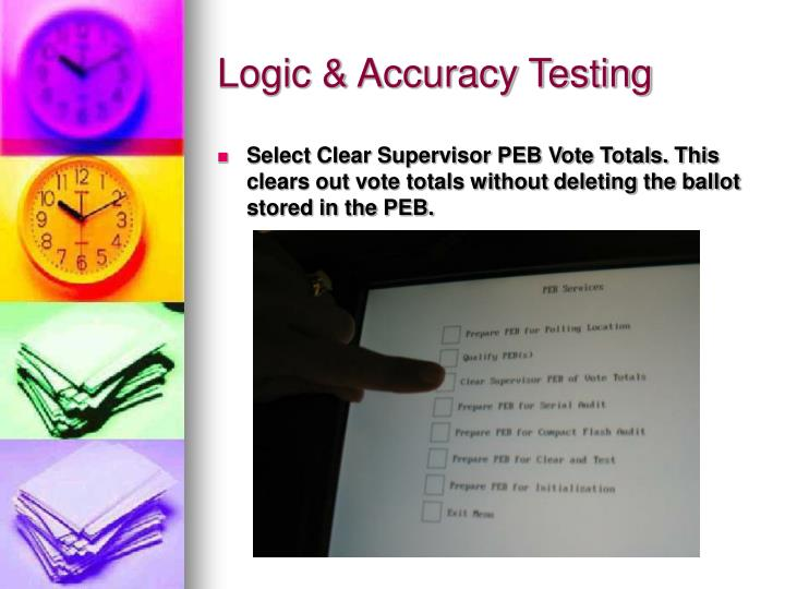 Logic & Accuracy Testing
