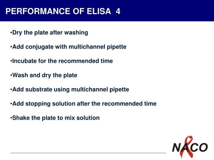 PERFORMANCE OF ELISA  4