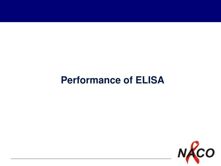 Performance of elisa