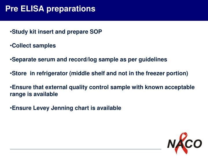 Pre ELISA preparations