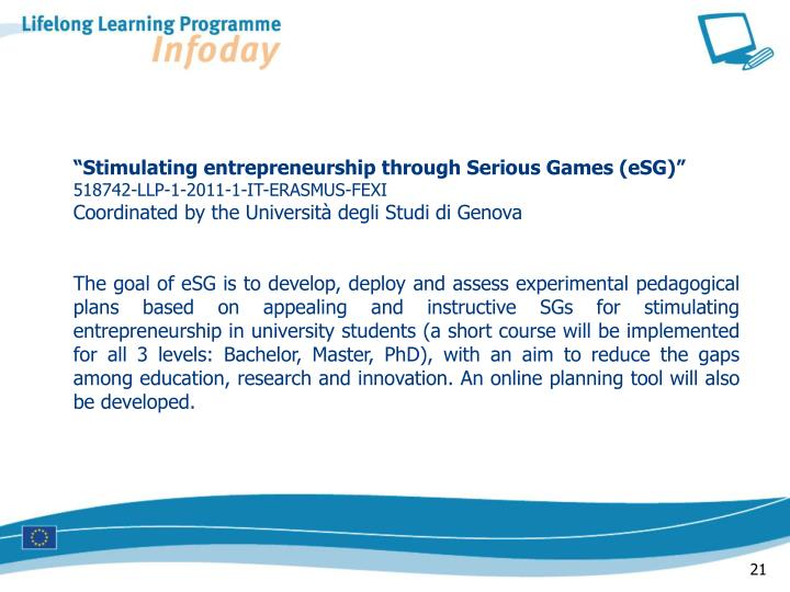 """Stimulating entrepreneurship through Serious Games (eSG)"""
