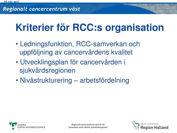 Kriterier för RCC:s organisation