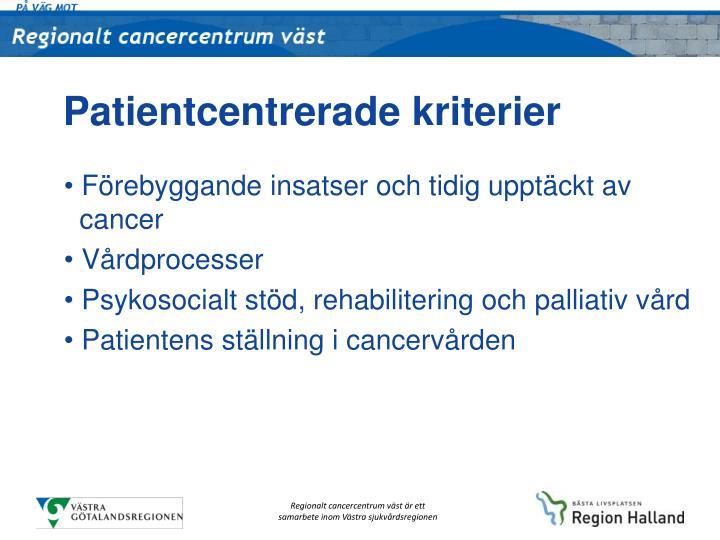 Patientcentrerade kriterier