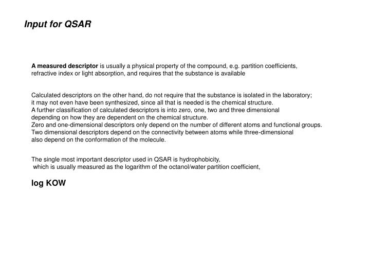 Input for QSAR