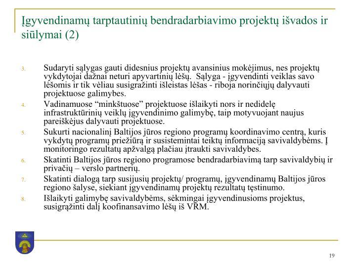 Įgyvendinamų tarptautinių bendradarbiavimo projektų išvados ir siūlymai (2)