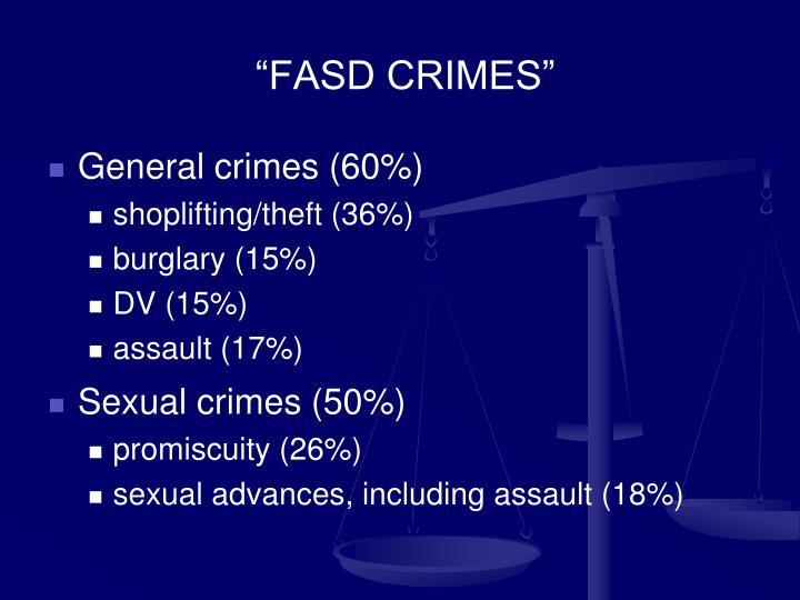 """""""FASD CRIMES"""""""
