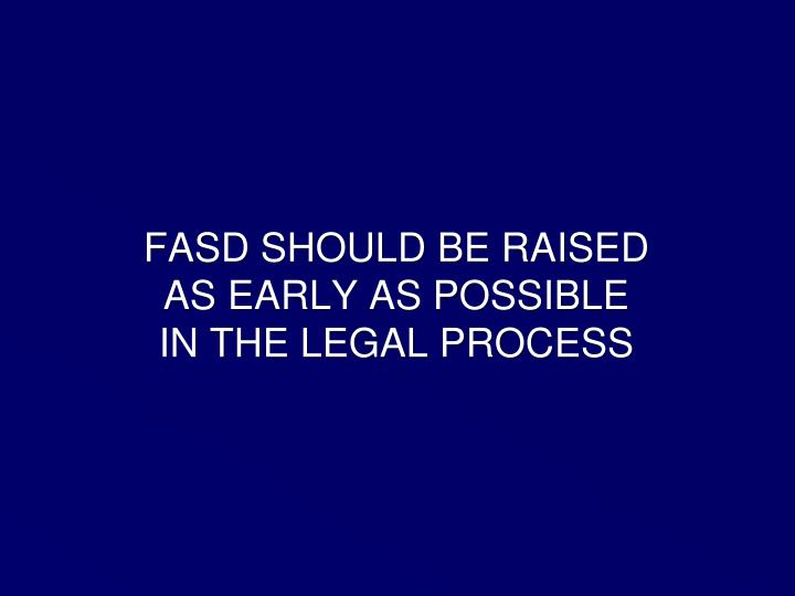 FASD SHOULD BE RAISED
