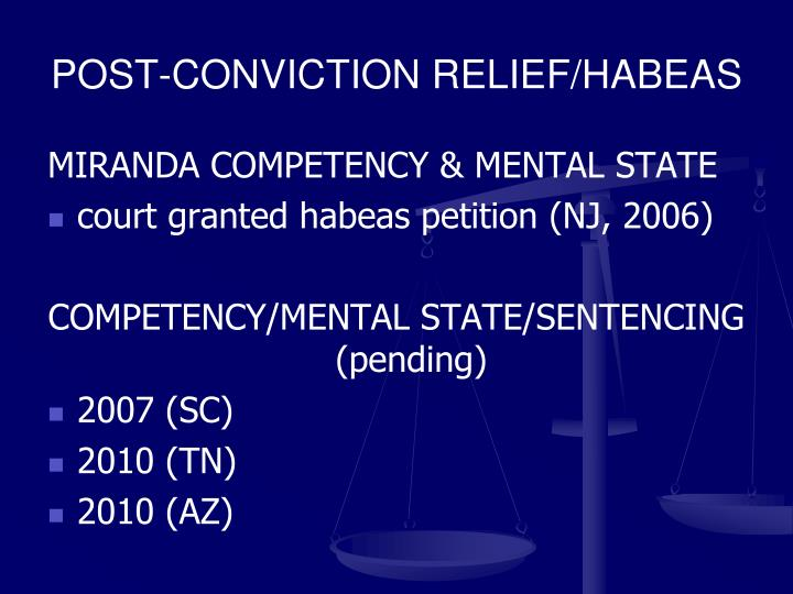POST-CONVICTION RELIEF/HABEAS