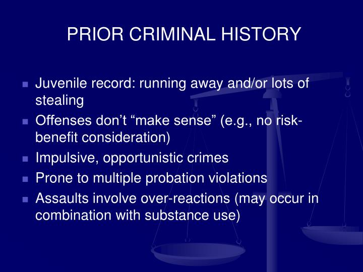 PRIOR CRIMINAL HISTORY