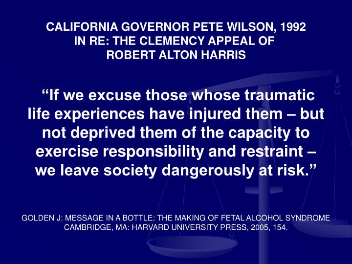 CALIFORNIA GOVERNOR PETE WILSON, 1992