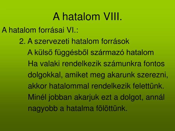 A hatalom VIII.