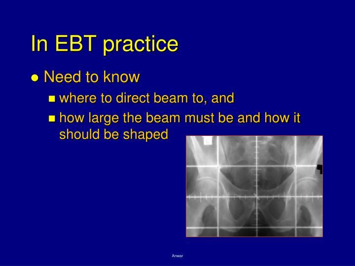 In EBT practice
