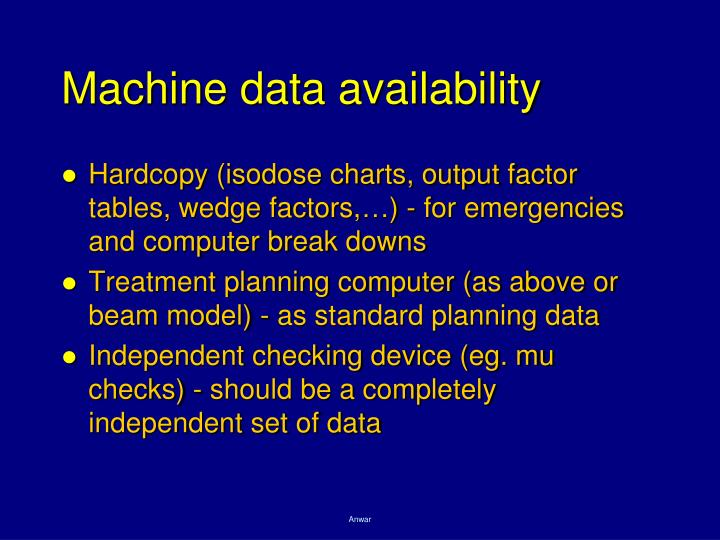 Machine data availability