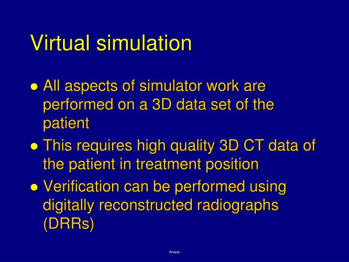Virtual simulation