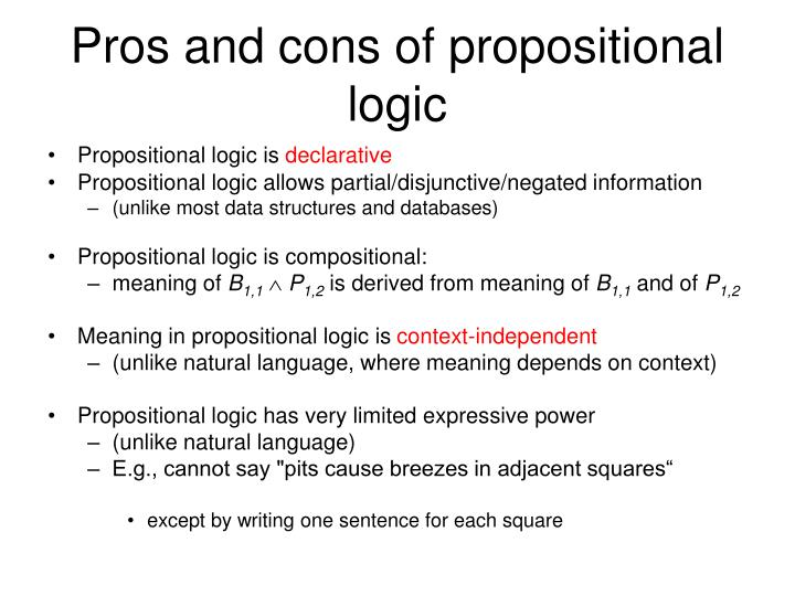 Pros and cons of propositional logic