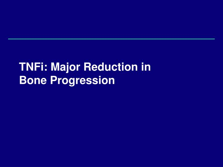 TNFi: Major Reduction in