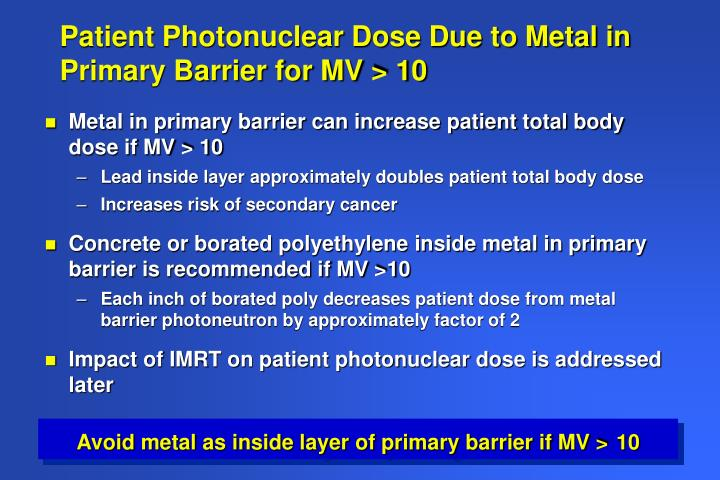 Patient Photonuclear Dose Due to Metal in Primary Barrier for MV > 10