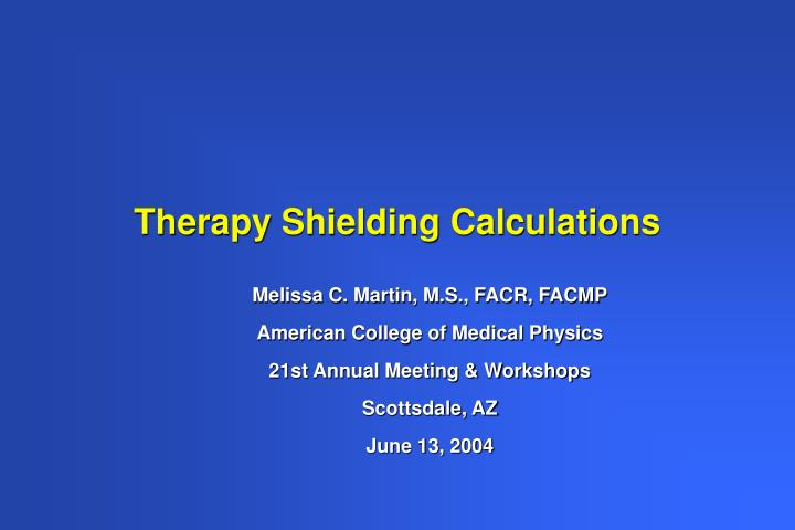 Therapy shielding calculations