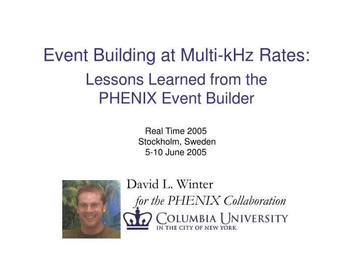 Event building at multi khz rates